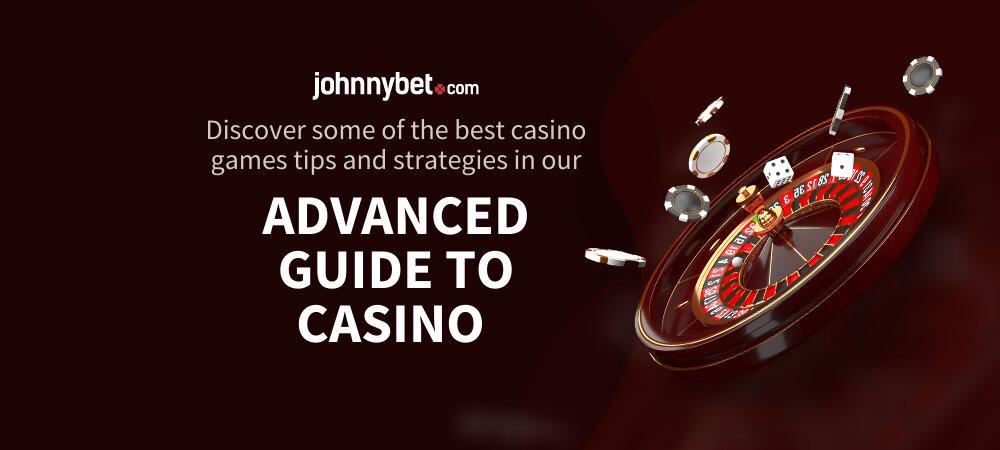 Advanced Guide to Casino