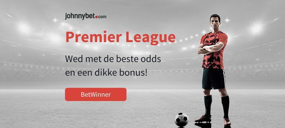Premier league wedden betwinner