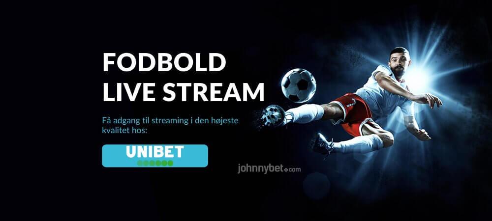 Fodbold live stream free banner unibet