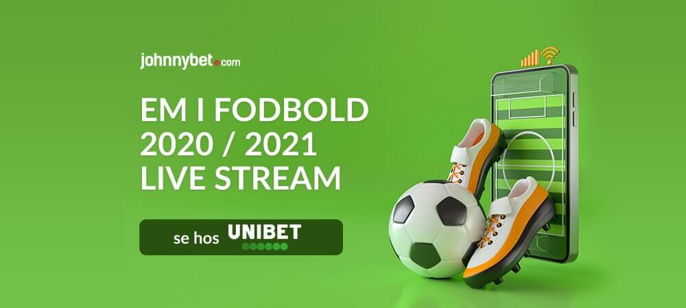 Em i fodbold live stream banner unibet