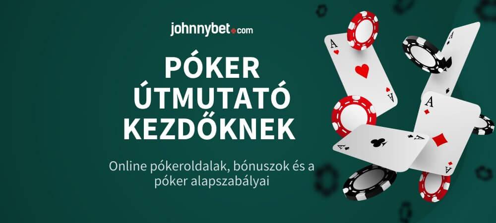 Póker Útmutató Kezdőknek