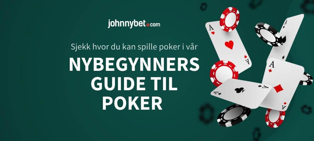 Nybegynners guide til poker