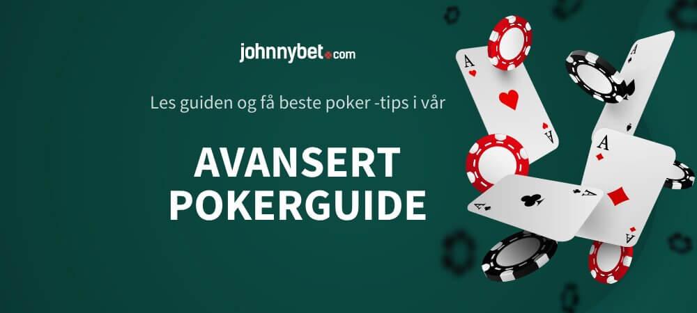 Avansert pokerguide