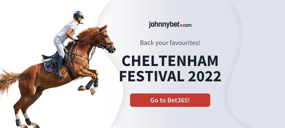 Cheltenham Festival 2022 Ante Post Betting Odds