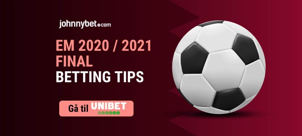 EM 2020 / 2021 Final Betting Tips
