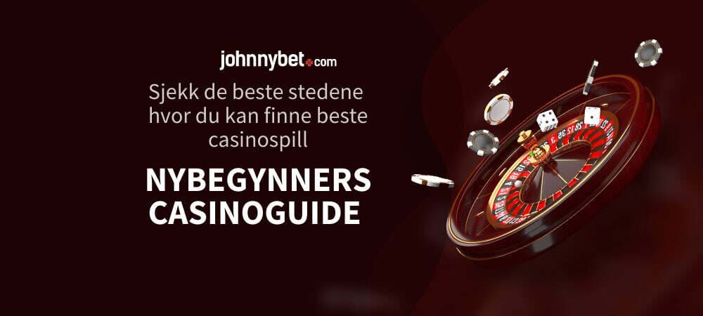 Nybegynners casinoguide
