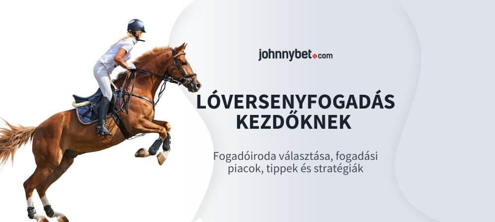 Lóversenyfogadás Kezdőknek