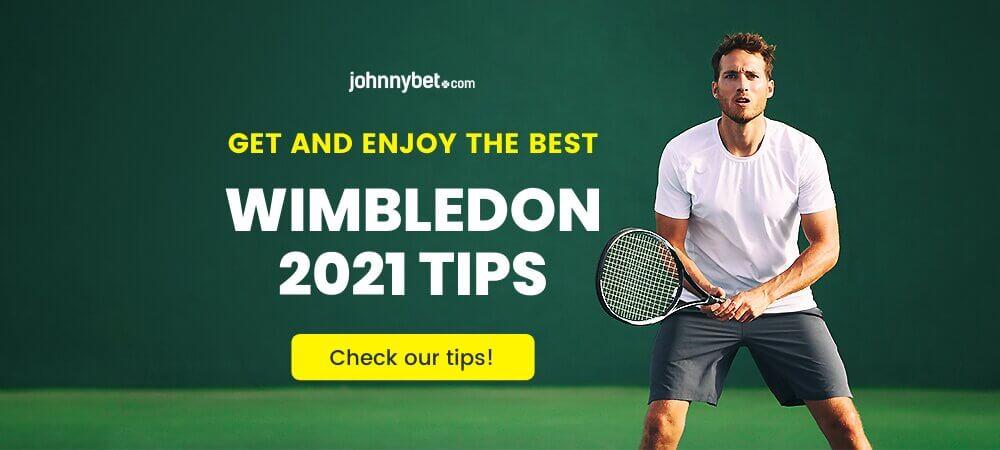Wimbledon 2021 Betting Tips