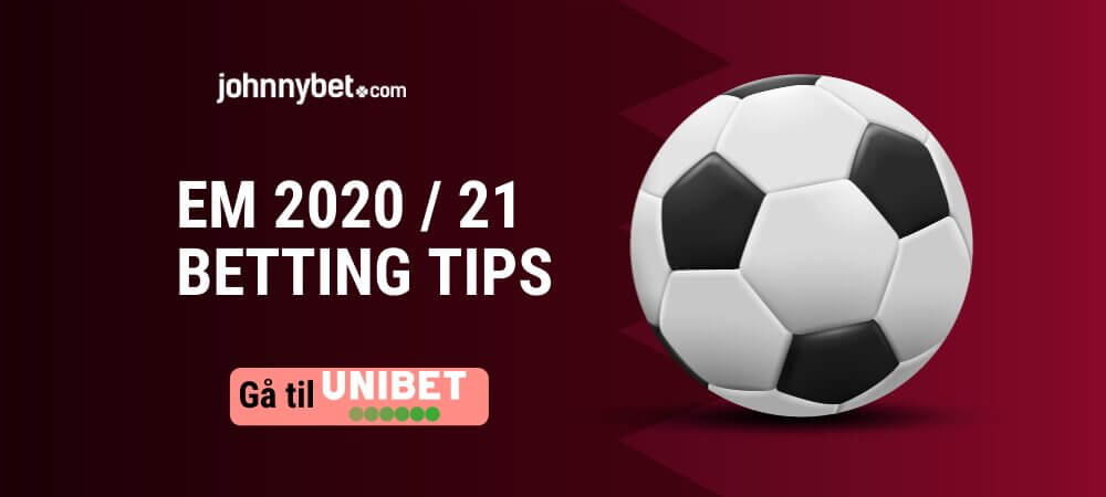 EM 2020 / 2021 i Fotball betting tips