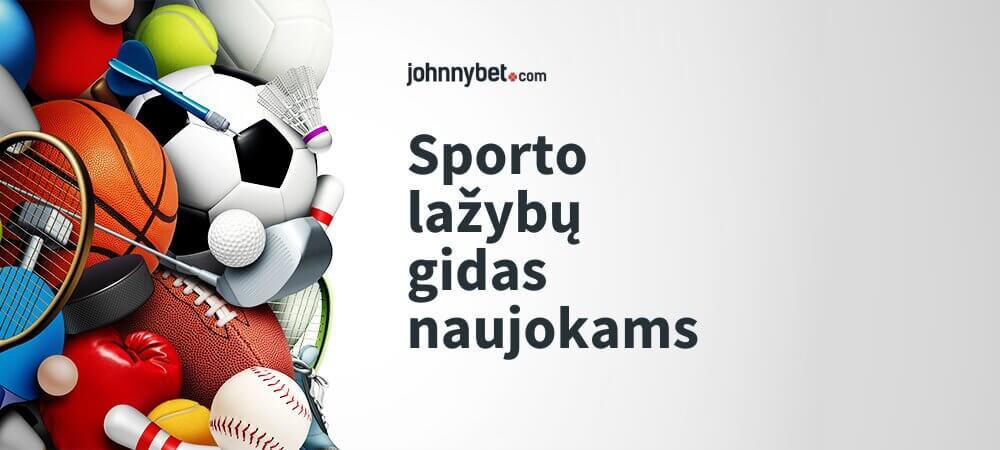 Sporto Lažybų Gidas Naujokams