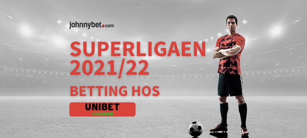 Superligaen 21 22 betting odds banner unibet