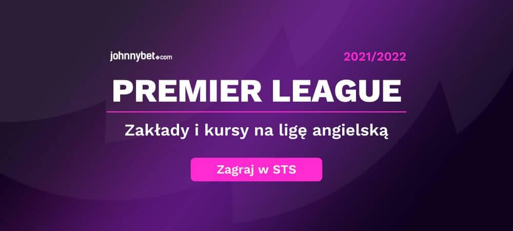 Premier League Zakłady Bukmacherskie Online