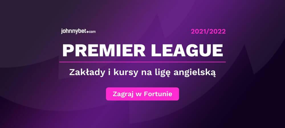 Premier league zaklady bukmacherskie online