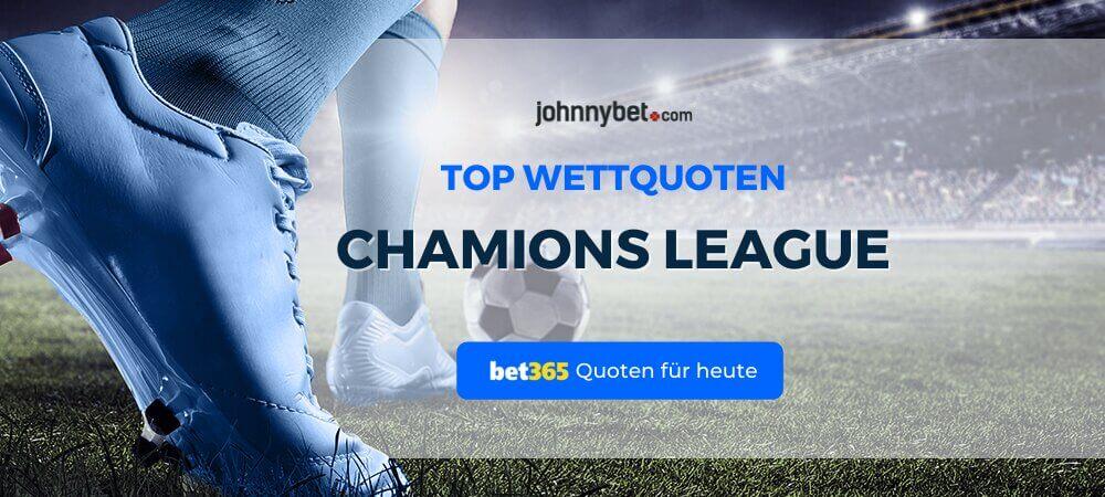 Champions League Quoten für heute