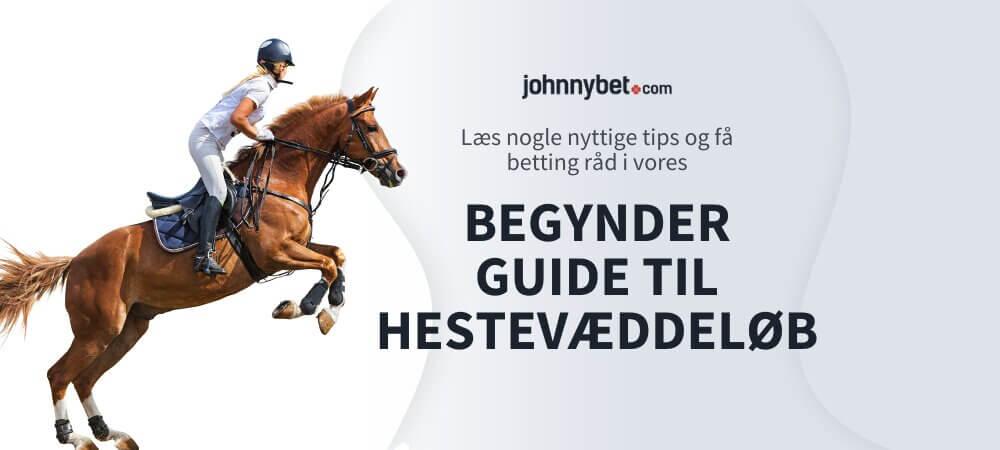 Begynder Guide til Hestevæddeløb