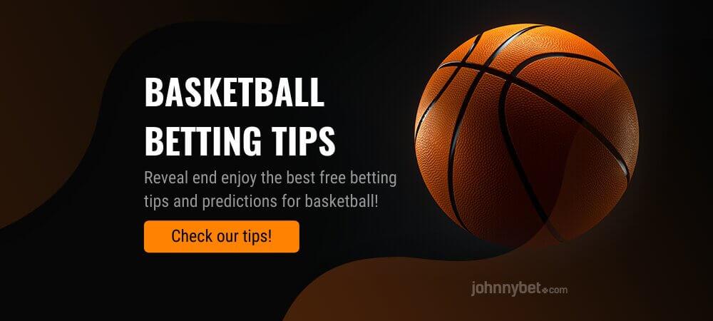 Basketball Betting Tips