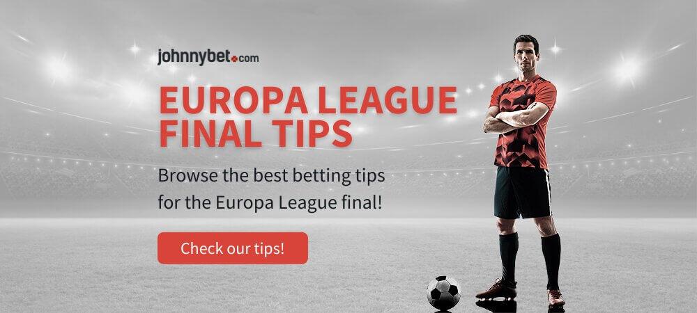 Europa League Final 2022 Betting Tips