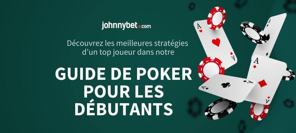 Guide Du Poker Pour Les Débutants