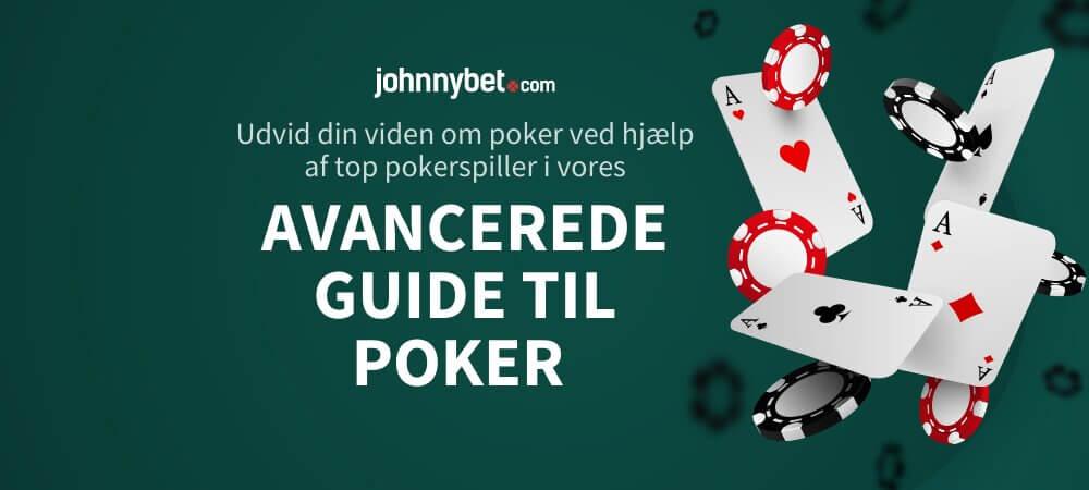 Avanceret Guide til Poker