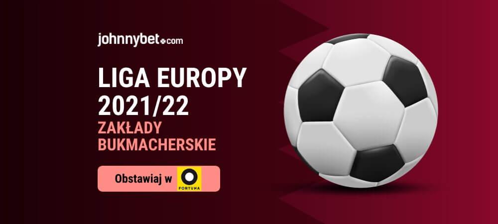 Liga Europy 2021/22 Zakłady Bukmacherskie