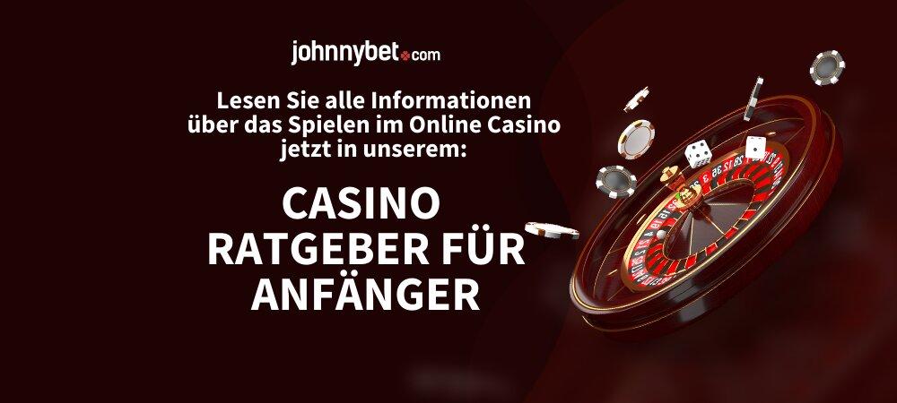 Online Casino Ratgeber für Anfänger