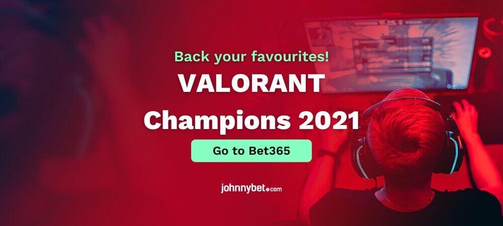 VALORANT Champions 2021 Betting Tips