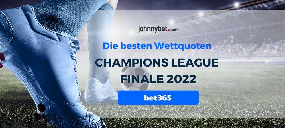Champions League Finale 2022 Wettquoten