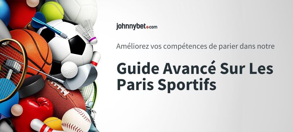 Guide Avancé Sur Les Paris Sportifs