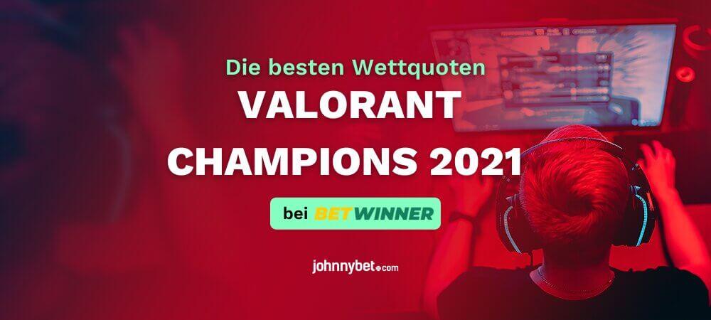 VALORANT Champions 2021 Wettquoten