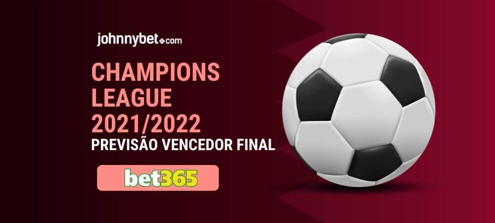 Previsão Final Liga dos Campeões 2021/22