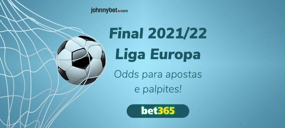 Prognóstico Apostas Final Liga Europa 2021/22