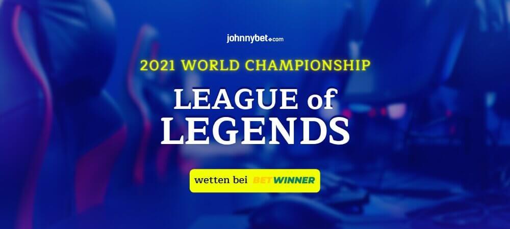 LoL Worlds 2021 Wettquoten