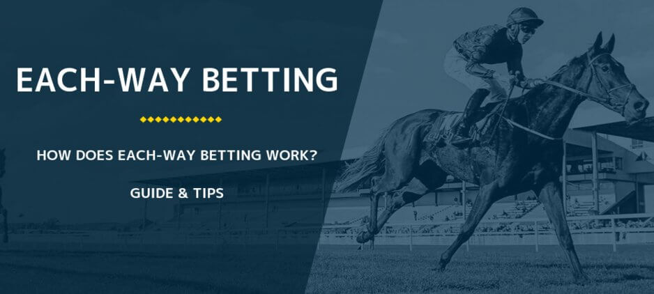 What Does Each Way Mean In Horse Betting