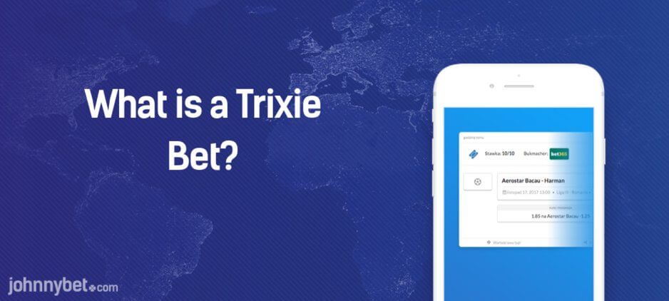 What Is A Trixie Bet?