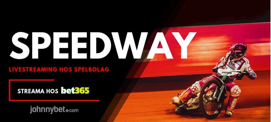 Streama speedway online bet365