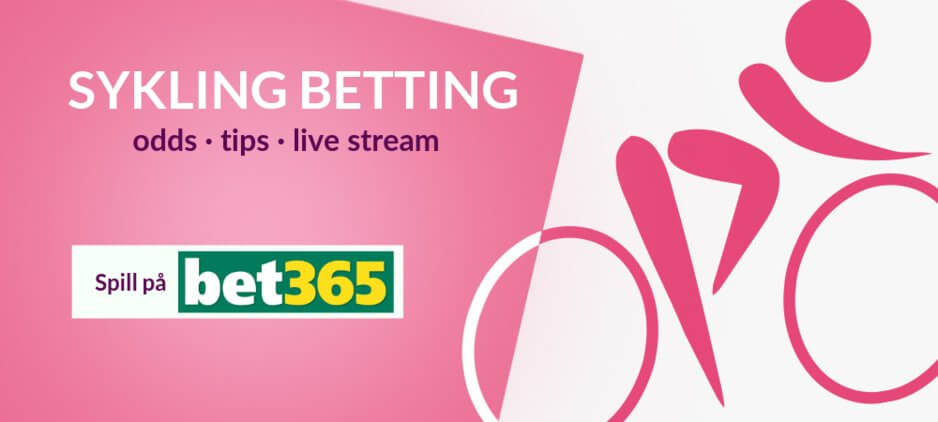 Sykling odds betting bet365