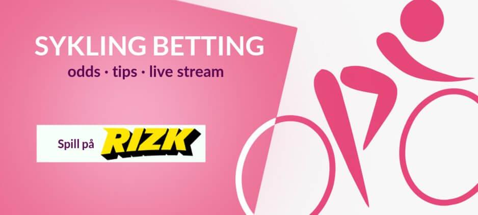 Sykling odds betting rizk