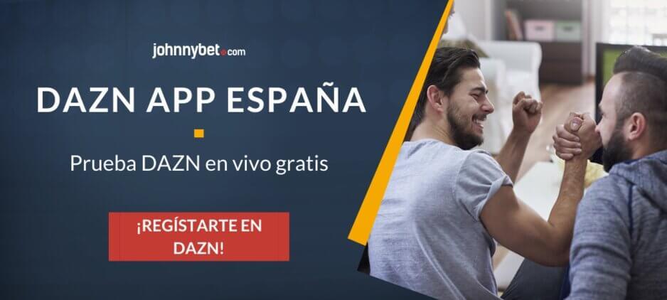 Cómo ver Dazn gratis en España