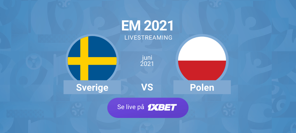 Sverige polen em fotboll streaming 1xbet