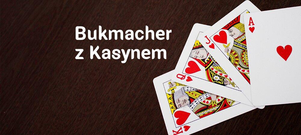 Bukmacher z Kasynem