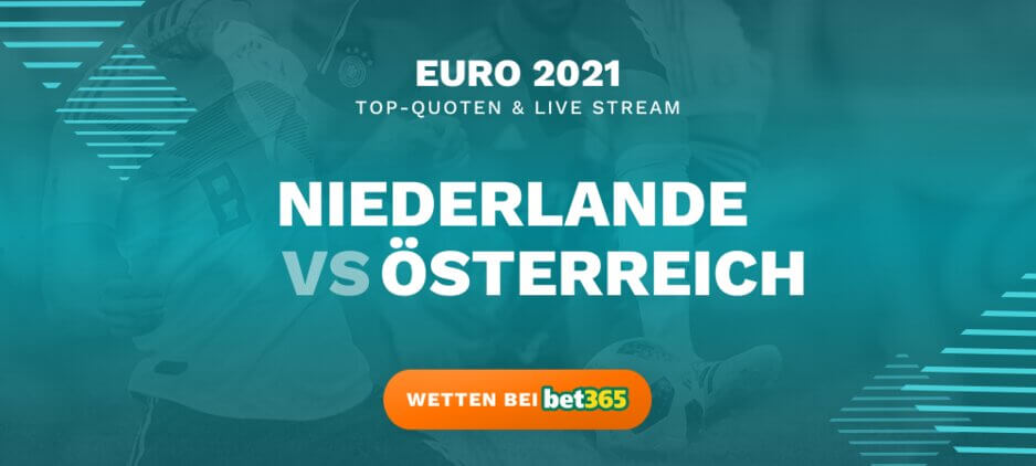 Niederlande - Österreich Live Stream online kostenlos