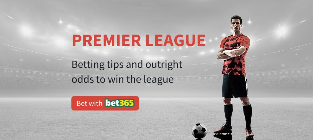 Betting premier league outright betting randy watson coming to america lines betting