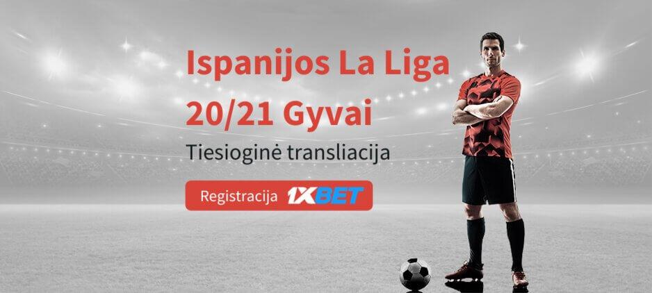 Ispanijos La Liga 2020 Tiesiogiai