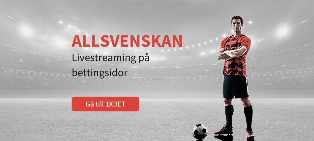 Allsvenskan stream 1xbet