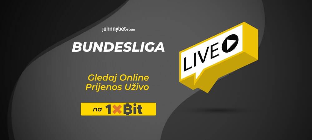 Bundesliga - Prijenos Uživo - Live stream