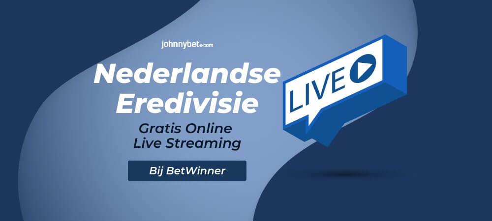 Gratis eredivisie live streaming
