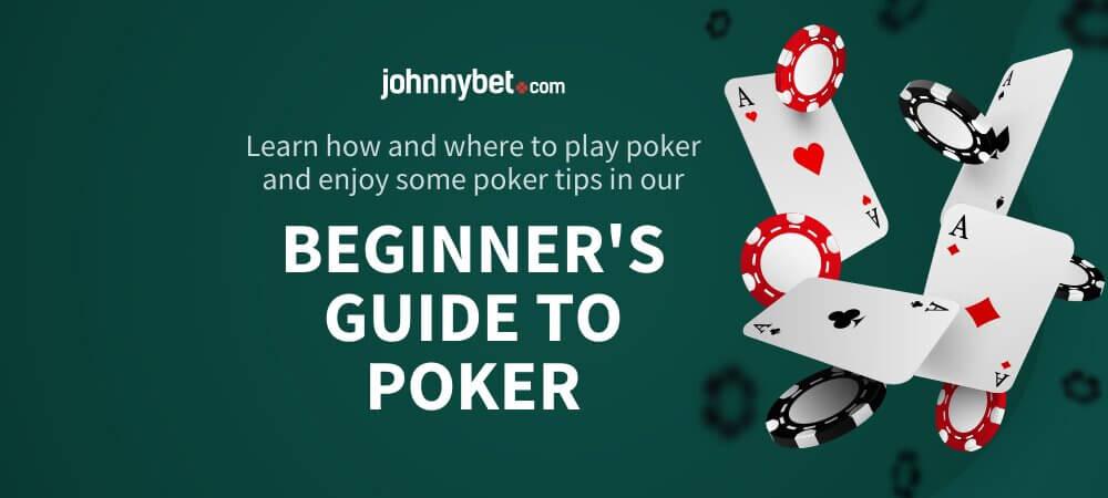 Beginner's Guide to Poker