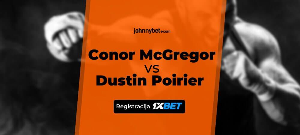 Conor McGregor - Dustin Poirier Tiesiogiai