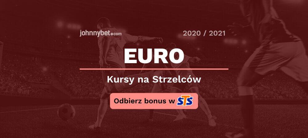 Euro zaklady bukmacherskie na krola strzelcow sts