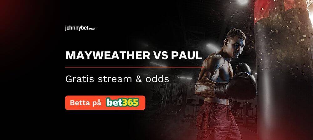 Mayweather vs Paul gratis stream och odds